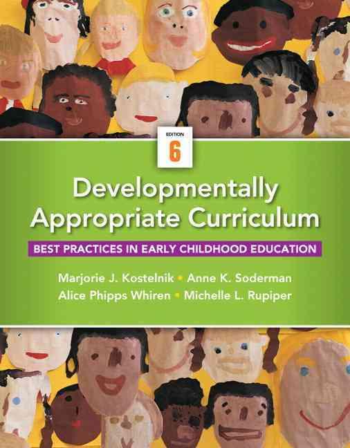 Developmentally Appropriate Curriculum + Video-enhanced Pearson Etext Access Card By Kostelnik, Marjorie J./ Soderman, Anne K./ Whiren, Alice P./ Rupiper, Michelle L.