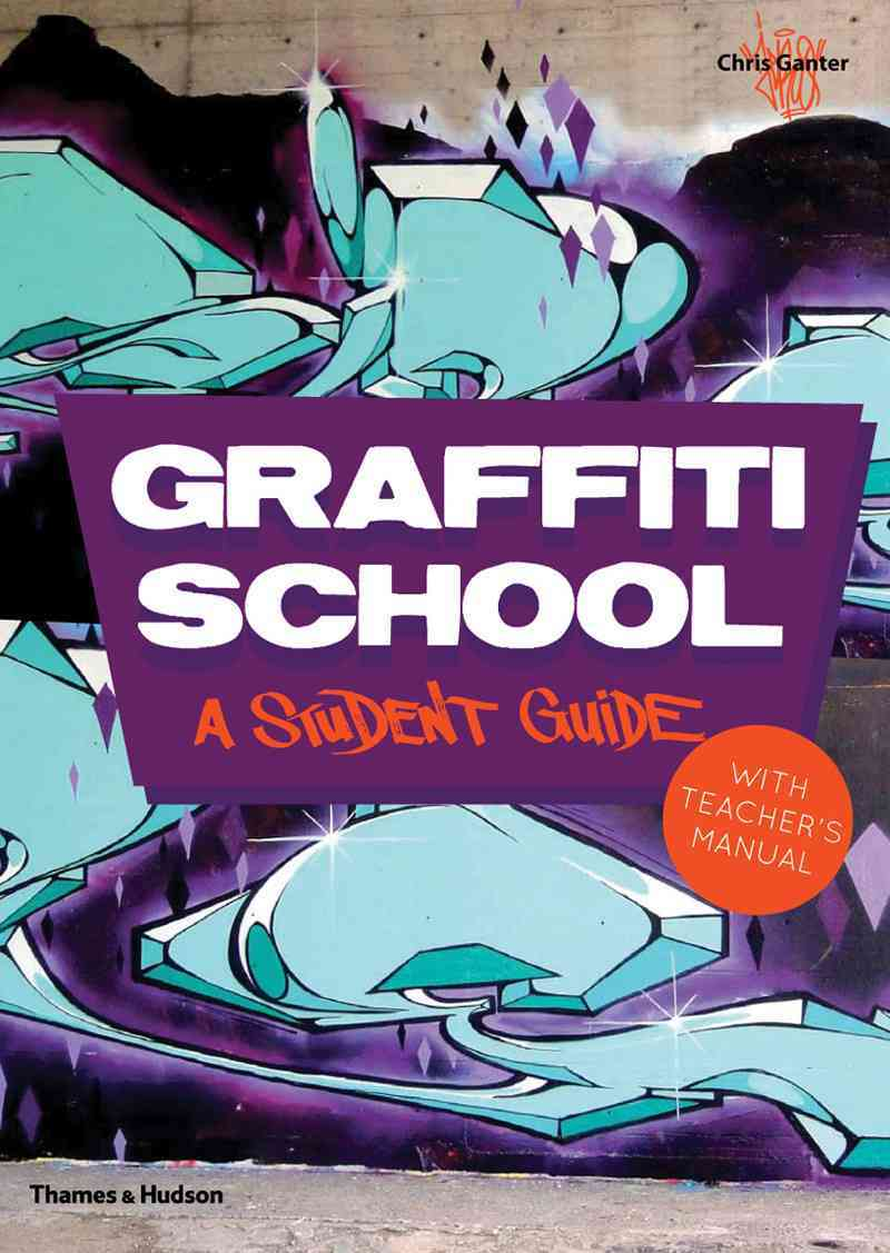 Graffiti School By Ganter, Christoph